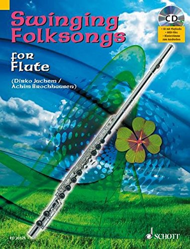 Swinging Folksongs Play-Along for Flute With Piano: Juchem, Dirko