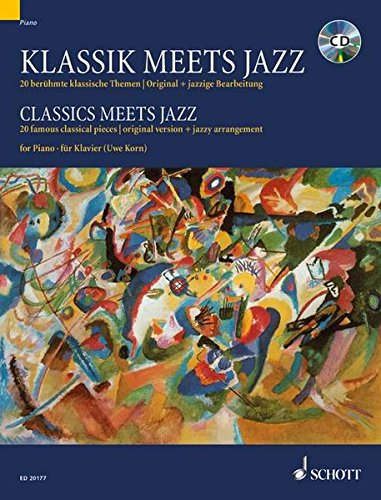 9783795758479: Klassic meet jazz : 20 famous classical pieces, original version + jazzy arrangement for piano