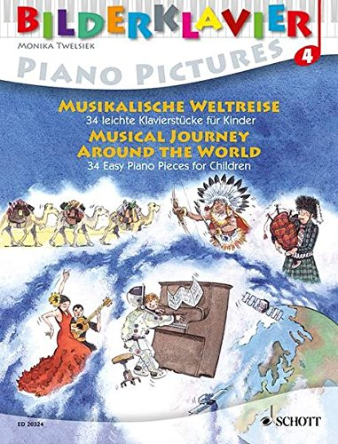 9783795758769: Musical Journey Around the World: 34 Easy Piano Pieces for Children Piano Pictures Series, Vol. 4 (Bilderklavier Piano Pictures)