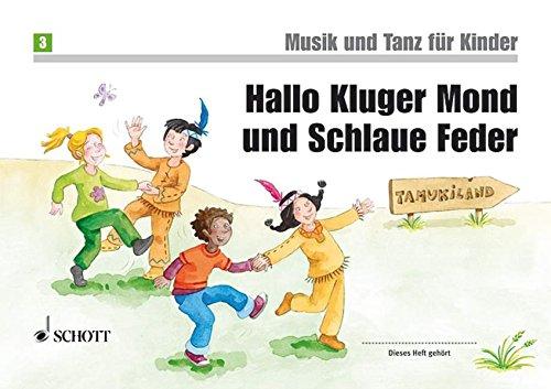 9783795758851: Hallo Kluger Mond und Schlaue Feder: Unterrichtswerk 2. Unterrichtsjahr. Band 3