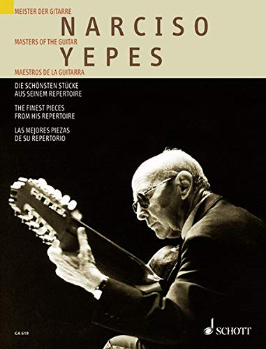 Masters Of Guitar: Narciso Yepes - Finest Pieces From His Repertoire: Narciso Yepes