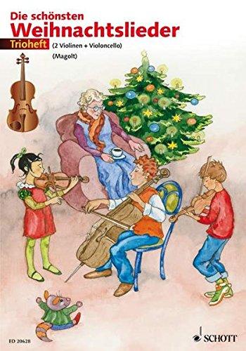 9783795759360: Die sch�nsten Weihnachtslieder: 2 Violinen und Violoncello (oder 2 Violinen und Viola)