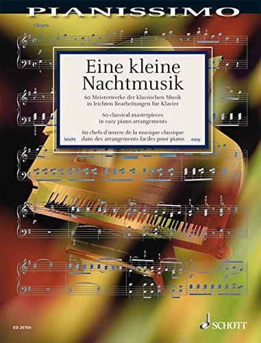 9783795759889: Eine kleine Nachtmusik - 60 Classical Masterpieces in Easy Piano Arrangements: Pianissimo Series