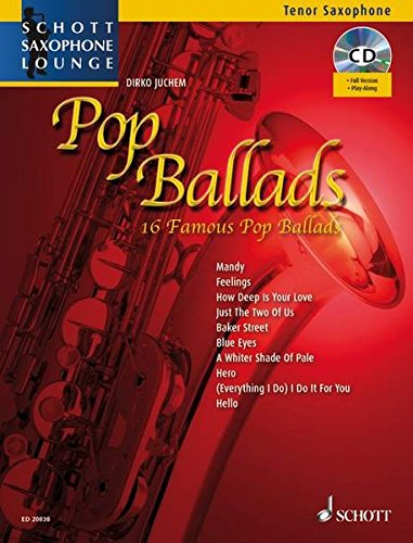 9783795759933: Saxophone Lounge Pop Ballads Tenor CD (Schott Saxophone Lounge)