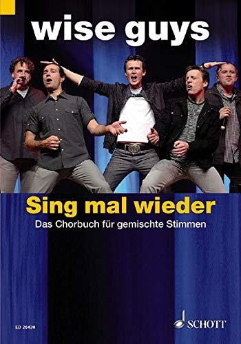 Sing Mal Wieder - Wise Guys