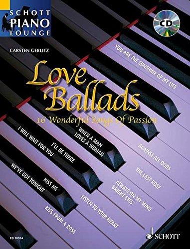 9783795760489: Love Ballads: 16 Wonderful Songs Of Passion (Schott Piano Lounge)