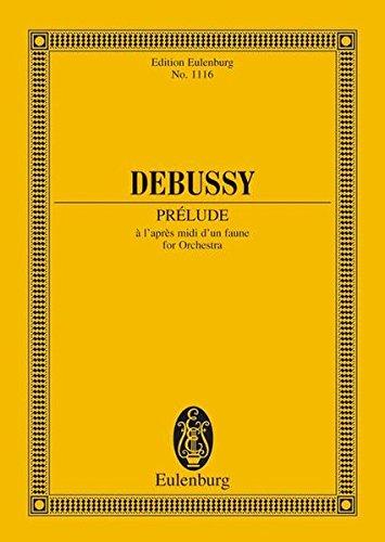 9783795761349: Prelude a l'apres-midi d'un faune for Orchestra