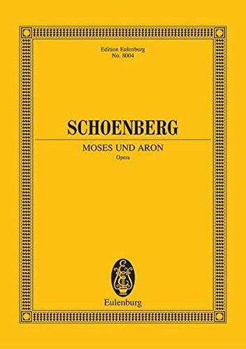 Moses und Aron: Arnold Schönberg