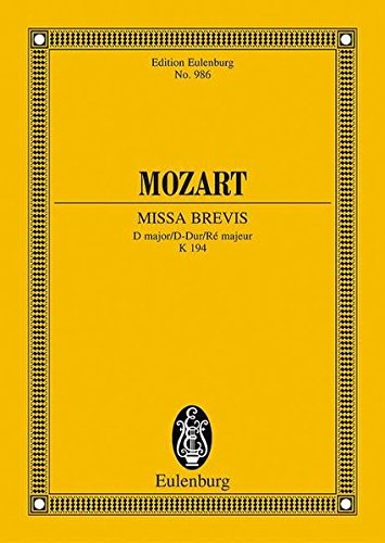 9783795761653: MISSA BREVIS D MAJOR K194 STUDY SCORE (Edition Eulenburg)