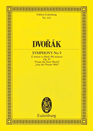 9783795761745: SYMPHONY NO9 OP95 (OLD NO5) E MINOR FROM THE NEW WORLD SCORE
