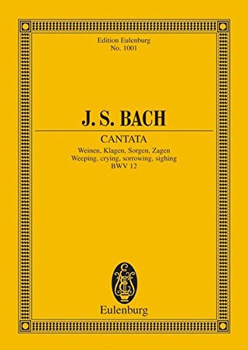 Cantata No. 12, Dominica Jubilate: Weeping, Crying, Sorrowing, Sighing, BWV 12 - Paul Horn, Johann Sebastian Bach (Composer)