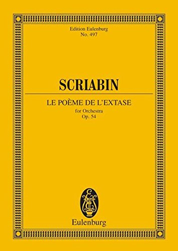 9783795762094: POEM OF ECSTASY STUDY SCORE LE POEME DE L'EXTASE FOR ORCHESTRA OPUS 54