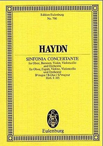 9783795762995: SINFONIA CONCERTANTE FOR OBOE BASSOON VIOLIN VIOLONCELLO ORCHESTRA HOB I:105 STSC (Edition Eulenburg)
