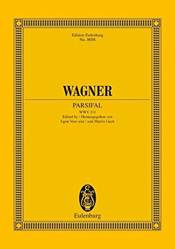 9783795763374: PARSIFAL OPERA WWV111 STUDY SCORE HARDCOVER (Edition Eulenburg)