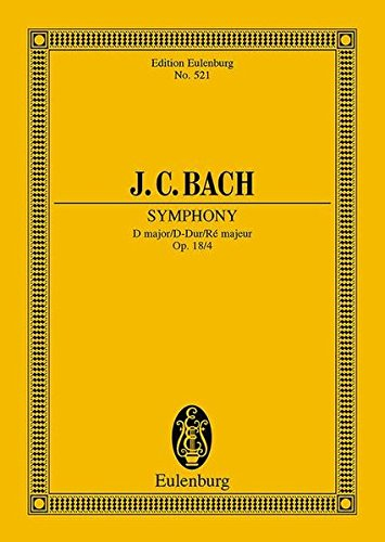 9783795763596: Sinfonia in D Major, Op. 18/4: Study Score (Edition Eulenburg)