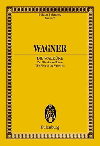 Die Walkure: The Ride of the Valkyries: Wagner, Richard