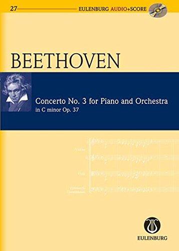 9783795765279: Piano Concerto No. 3 in C Minor Op. 37: Eulenburg Audio+Score Series