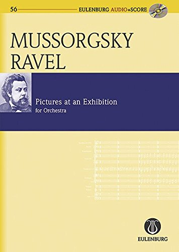 9783795765569: Pictures at an Exhibition: orchestrated by Maurice Ravel Eulenburg Audio+Score Study Score/CD Pack (Eulenberg Audio plus Score)