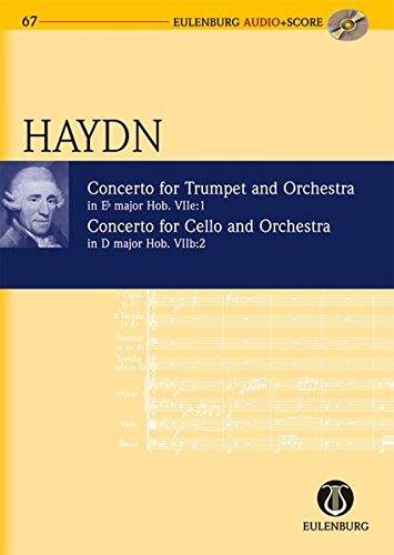 Konzert Es-Dur / Konzert D-Dur: Hob. VIIe: 1; Hob. VIIb: 2. Trompete und Orchester / Violoncello und Orchester. Studienpartitur + CD. (Eulenburg Audio+Score)