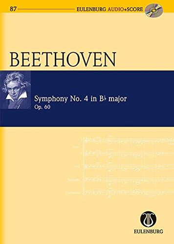9783795765873: Symphony No. 4 B-Flat Major Op. 60 Study Score/CD (Eulenburg Audio+score)