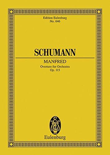Manfred Overture (Edition Eulenburg): Schumann, Robert