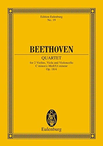 9783795766344: STRING QUARTET FOR 2 VIOLINS VIOLA AND VIOLONCELLO OP18 NO4 C MINOR STUDY SCORE (Edition Eulenburg)