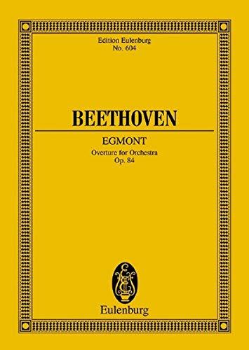 Beethoven: Egmont Overture for Orchestra, Op. 84: Ludwig Van Beethoven