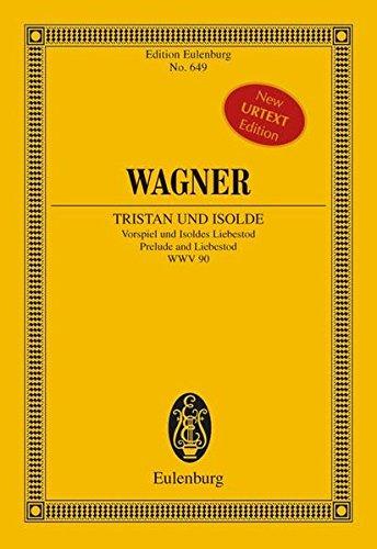 Tristan und Isolde: Vorspiel und Isoldens Liebestod.