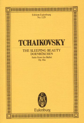 SLEEPING BEAUTY SUITE FROM THE BALLET OP.66A STUDY SCORE (Edition Eulenburg): SCHOTT MUSIK INTL ...