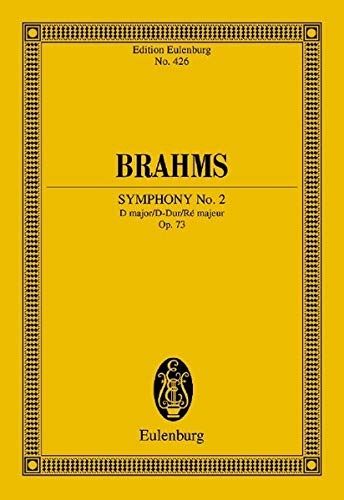 9783795767013: Symphony No. 2 in D Major, Op. 73: Edition Eulenburg No. 426