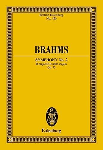 9783795767013: Symphony No. 2 in D Major, Op. 73: Edition Eulenburg No. 426