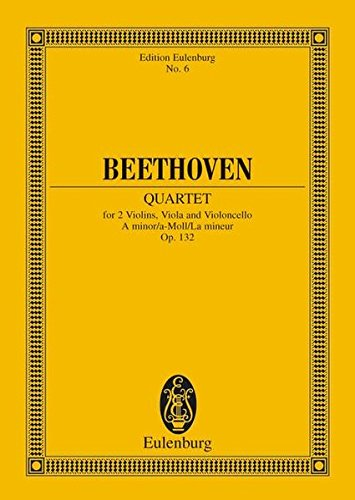 Quartett for 2 Violins, Viola and Violincello A-minor / a-Moll / La mineur Op. 132 - ...