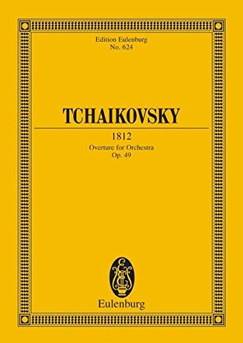 9783795767754: Tchaikovsky: 1812 Overture for Orchestra Eb major (Study Score)