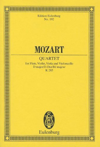 Quartet K. 285 D Major Flute, Violin,: Wolfgang Amadeus Mozart