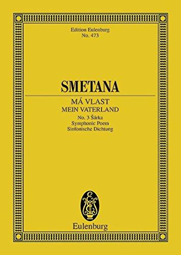 Sarka, Ma Vlast Mein Vaterland No. 3.: Smetana, Bedrich,