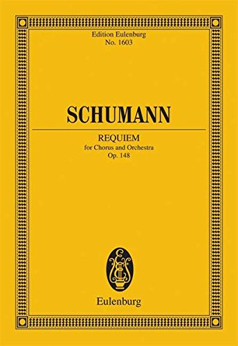 9783795771874: Requim for Chorus and Orchestra OP. 148 Study Score (Edition Eulenburg)