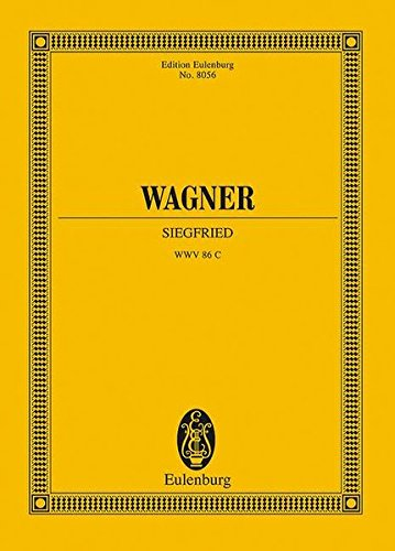 Siegfried: Richard Wagner