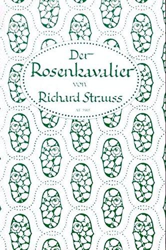 Der Rosenkavalier. Libretto. Kom�die f�r Musik in drei ...