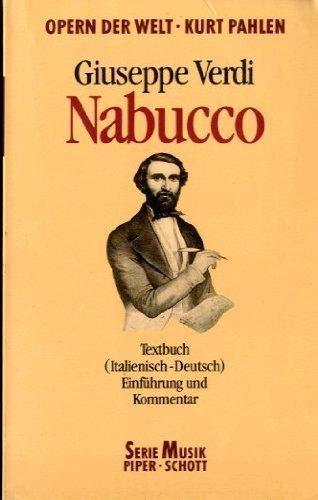 9783795780418: Nabucco: Textbuch (Italienisch-Deutsch) (Serie Musik Piper-Schott) (German Edition)