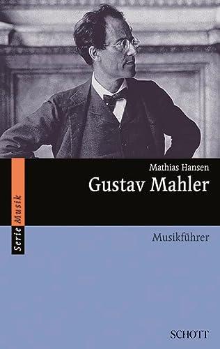 9783795780807: Gustav Mahler: Musikführer