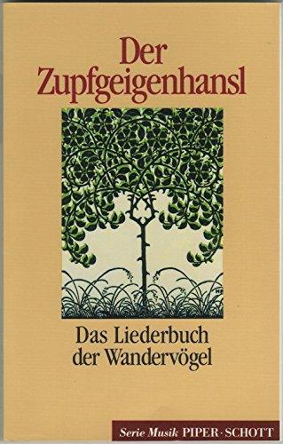 9783795782191: Der Zupfgeigenhansl: Das Liederbuch der Wandervögel