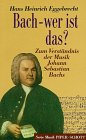 9783795783235: Bach - wer ist das?. Zum Verständnis der Musik Johann Sebastian Bachs. (SP 8323)