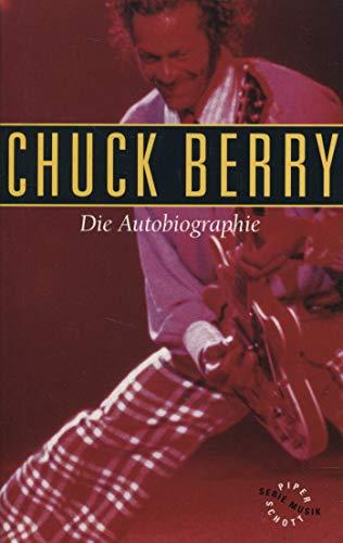 Die Autobiographie: - mit signierten Foto: Berry, Chuck