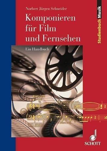 9783795787080: Komponieren f�r Film und Fernsehen: Ein Handbuch