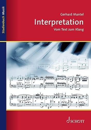 9783795787318: Interpretation: Vom Text zum Klang