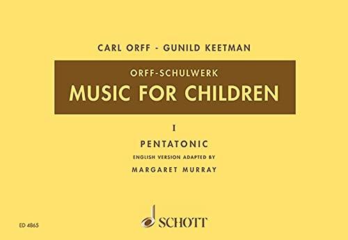 9783795795016: Music for Children: Pentatonic. Vol. 1. Singstimme, Blockflöte und Schlagzeug. Sing- und Spielpartitur. (Orff-Schulwerk)
