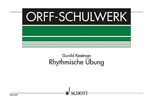 9783795795078: RHYTHMISCHE UBUNG (RHYTHMIC EXERCISES) FOR ORFF INSTRUMENTS