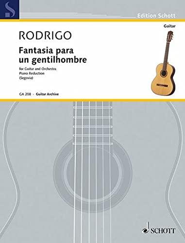 FANTASIA PARA UN GENTILHOMBRE GUITAR AND ORCHESTRA PIANO REDUCTION: Andres Segovia