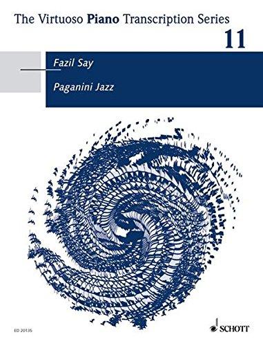 9783795796273: Paganini Jazz For Piano Virtuoso Piano Transcription Series Vol 11