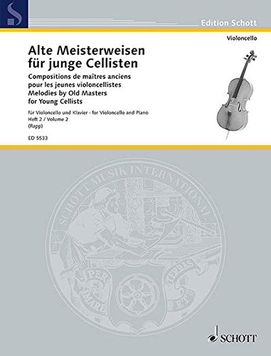 9783795796938: Melodies By Old Masters For Young Cellists Vol2 Violoncello And Piano